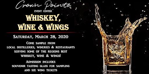 Whiskey, Wine & Wings @ Crown Pointe