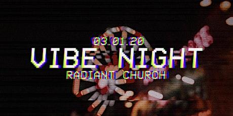 Vibe Night tickets