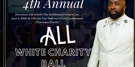 The Gentlemen's 4th Annual All White Ball