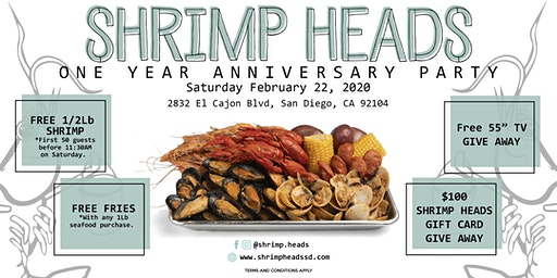 SHRIMP HEADS  San Diego 1 YEAR ANNIVERSARY PARTY! FREE SHRIMP, FREE TV+MORE