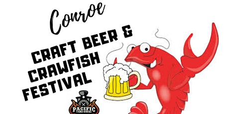 CONROE CRAFT BEER AND CRAWFISH FESTIVAL tickets