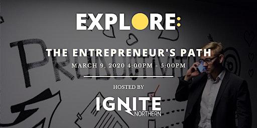 EXPLORE: The Entrepreneur's Path
