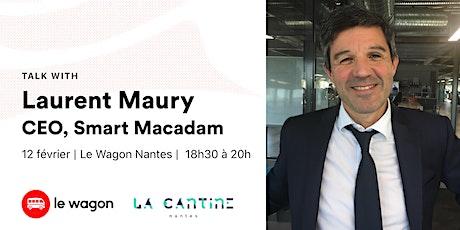 Apéro Talk avec Laurent Maury, CEO @Smart Macadam billets