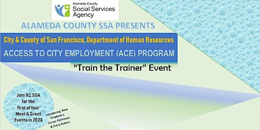 AC SSA 1ST 2020 MEET & GREET FEATURING CITY & COUNTY OF SF ACE PROGRAM