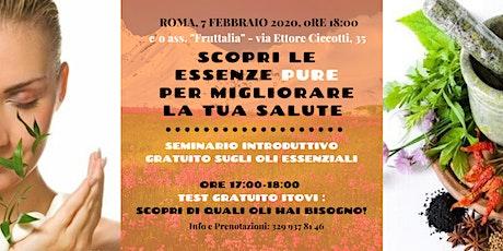 Roma - Seminario introduttivo gratuito sugli oli essenziali biglietti