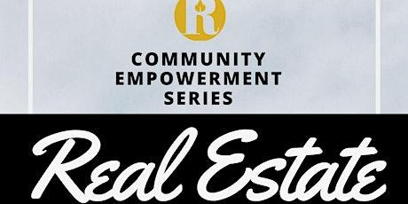 Community Empowerment Series: Real Estate Seminar #RevNola tickets