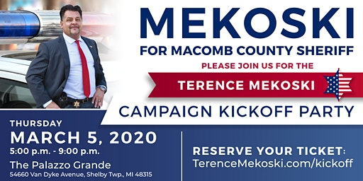 Terence Mekoski for Macomb County Sheriff Campaign Kickoff Party