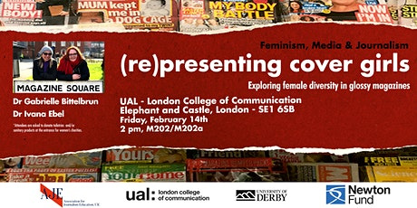 (Re) presenting cover girls exploring female diversity in glossy magazines (LCC - London) tickets