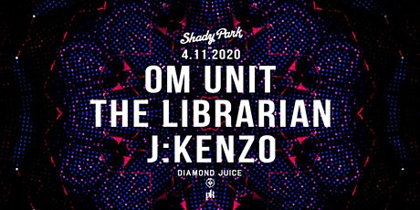 Om Unit, The Librarian, J:Kenzo tickets