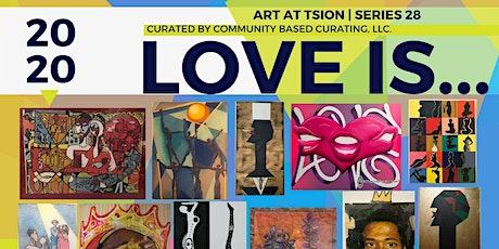 Love Is | Art Exhibition Opening Reception tickets