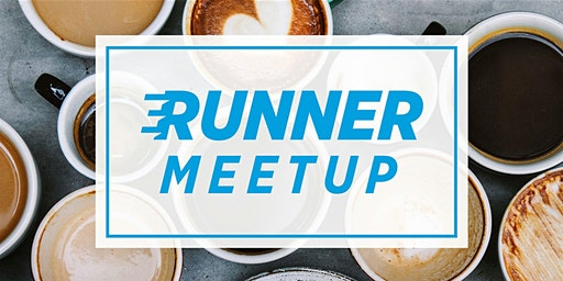 Runner Meet-Up (Coffee/ Tea with Chauny)