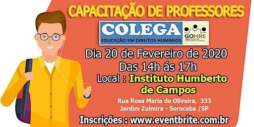 """SEMINÁRIO DE CAPACITAÇÃO DE PROFESSORES """"COLEGA"""" GOHRE/SOROCABA/SP"""