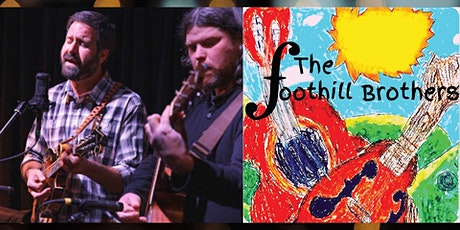 The Foothill Brothers (Brother Sam's Birthday Show!) tickets