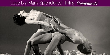 Love is a Many Splendored Thing (sometimes): A Valentine's Showing at The Works Studio tickets