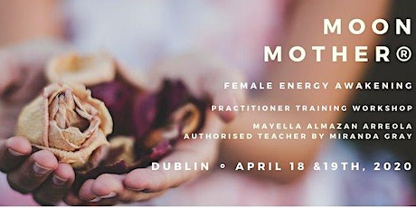 Moon Mother Level 1 Practitioner Workshop, Dublin 2020 tickets