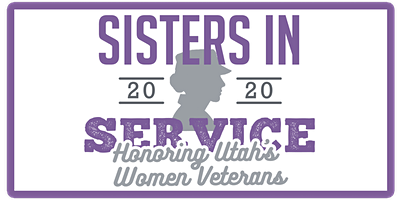 Sisters in Service 2020 - Honoring Utah's Women Veterans