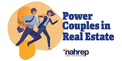 NAHREP San Fernando: Power Couples in Real Estate