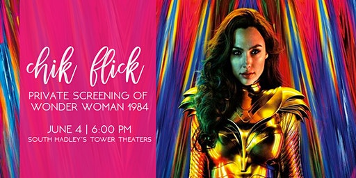 Chik Flick: Wonder Woman Pre-Screening