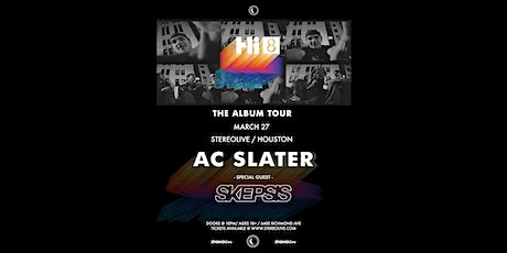 AC Slater - Stereo Live Houston tickets
