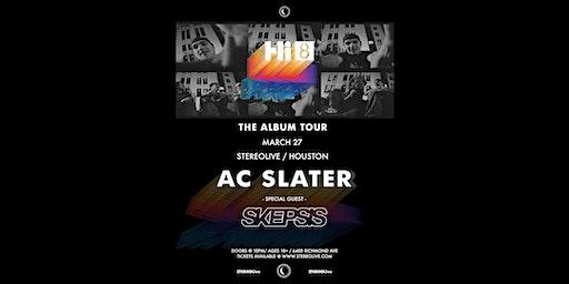 AC Slater - Stereo Live Houston