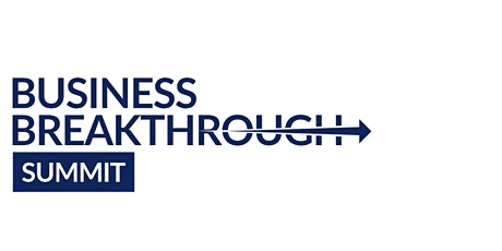 Business Breakthrough Summit - 2 Day Course tickets