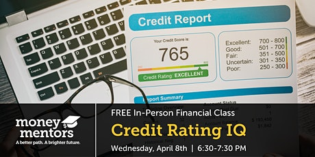 Credit Rating IQ | Free Financial Class, Edmonton tickets