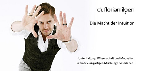 Die Macht der Intuition - Traunstein- Tournee-Show Tickets