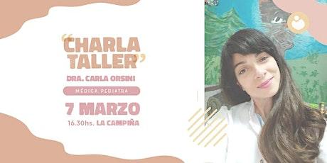 Charla Taller Dra. Carla Orsini entradas