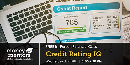 Credit Rating IQ | Free Financial Class, Medicine Hat
