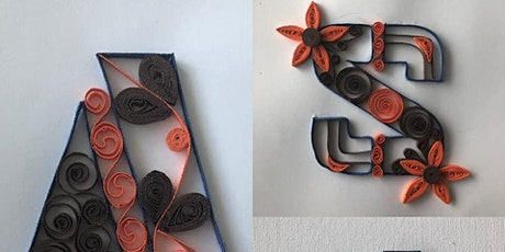 Paper Quilling Letter Monogram March 23rd, 2020 tickets