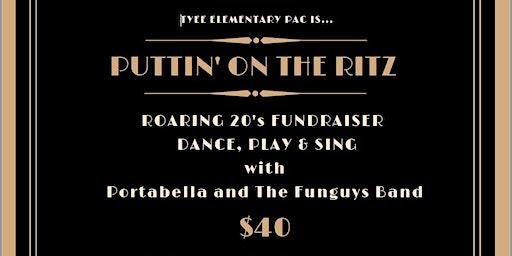 Tyee Fundraiser 2020 - Puttin' On the Ritz!