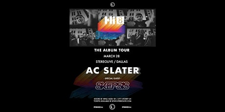 AC Slater - Stereo Live Dallas tickets
