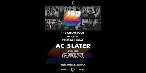 AC Slater - Stereo Live Dallas