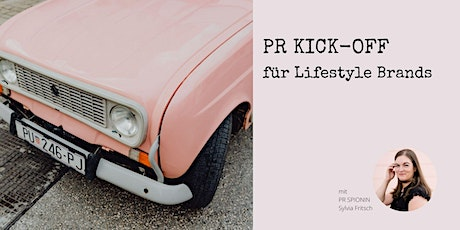 PR Kick-off für Lifestyle Brands Tickets