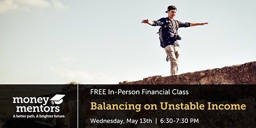 Balancing on Unstable Income   Free Financial Class, Lethbridge