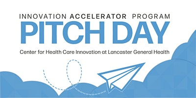 Innovation Accelerator Program Pitch Day