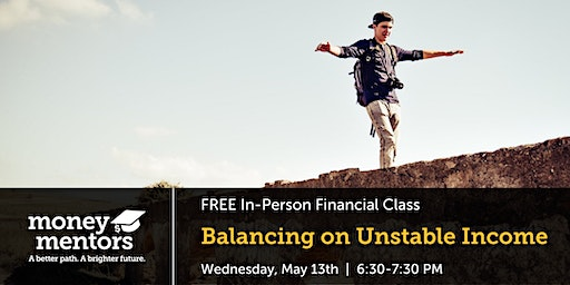 Balancing on Unstable Income | Free Financial Class, Red Deer