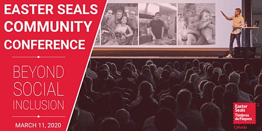 Easter Seals Community Conference: Beyond Social Inclusion