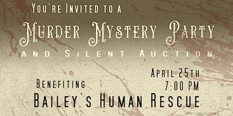 Murder Mystery Party and Silent Auction tickets