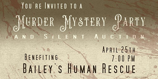 Murder Mystery Party and Silent Auction