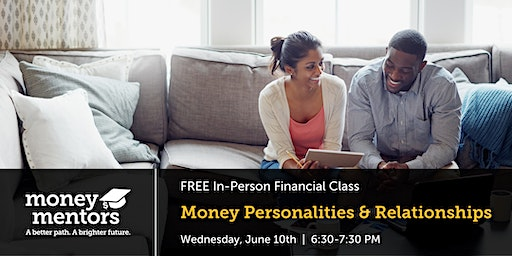 Money Personalities & Relationships | Free Financial Class, Grande Prairie