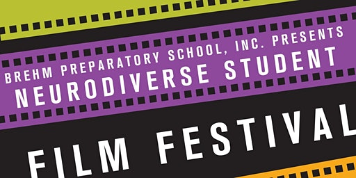 Brehm's Neurodiverse Student Film Festival