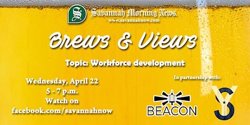 Brews & Views (April 2020) - Workforce Development