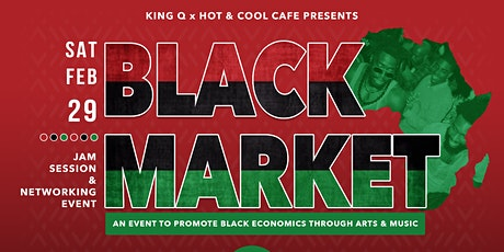 Black Market (an event created to promote Black Economics) tickets