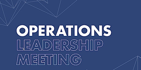 Operations Leadership Meeting tickets