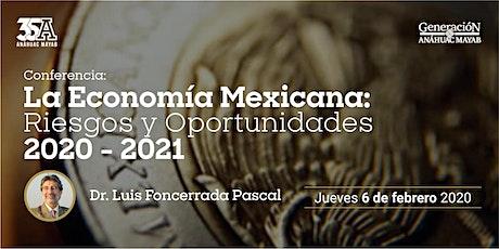 Conferencia: La economía mexicana: riesgos y oportunidades  2020-2021 boletos