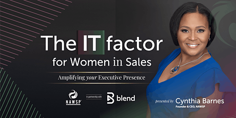 The IT Factor for Women in Sales: Amplifying Your Executive Presence tickets