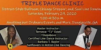 TRIPLE DANCE CLINIC - Ballroom, Stepping & Line Dance