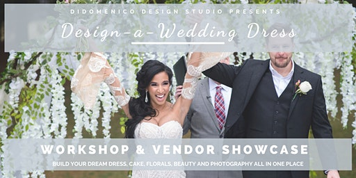 Design-a-Wedding Dress Workshop and Vendor Showcase