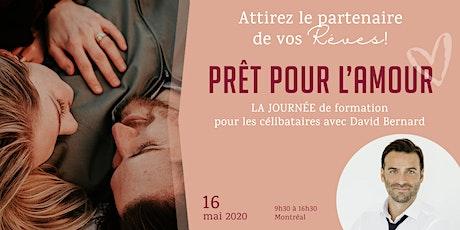 PRÊT POUR L'AMOUR - La JOURNÉE de formation pour les CÉLIBATAIRES !! billets